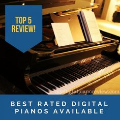 Best Rated Digital Pianos Available: Top 5 Review and Picks Best Digital Piano, Best Rated, Learning, Tops, Pianos, Studying, Teaching, Onderwijs