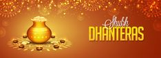 Social media Header decorated with Coin Pot on shiny floral background for Shubh Dhanteras festival. Dhanteras Wishes Images, Happy Dhanteras Wishes, Trump Tower, Diwali Gifts, Happy Diwali, Shubh Dhanteras, Diwali Status, Message For Mother, Navratri Wishes