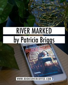 Book review of River Marked (Mercy Thompson #5) by Patricia Briggs