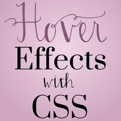 Hover effects with CSS from Code it Pretty