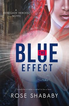 BoyMomLovesBooks: Review/Interview of The Blue Effect by Rose Shabab...