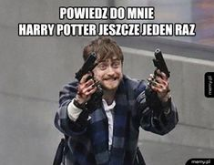 Harry Draco, Weekend Humor, Funny Mems, Daniel Radcliffe, Harry Potter Memes, Drarry, Full House, Series Movies, Hogwarts