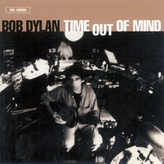 BOB DYLAN - (1997) Time out of mind http://woody-jagger.blogspot.com/2012/12/los-mejores-discos-de-1997-por-que-no.html