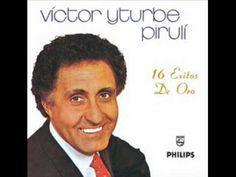 """Victor Yturbe """" El Piruli """" - VERONICA   ( sin video )"""