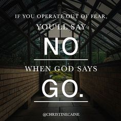 [2 Timothy 1:7] For God has not given us a spirit of fear but of power and of love and of a sound mind.  Fear is a spirit & the destroyer of destiny. Be ruthless. Examine where you are operating out of fear and where you are operating out of faith. Exterminate fear.  Fear will rob you, stop you, threaten you, paralyze you, minimize you.