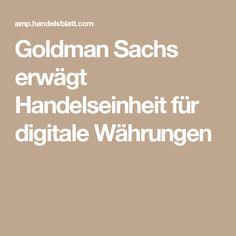 Goldman Sachs erwägt Handelseinheit für digitale Währungen