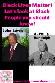 John Lewis and A. Philip Randolph -- Black Lives Matter Series Civil Rights Leaders, Civil Rights Movement, American Federation Of Labor, Whitney Young, Red Scare, Freedom Riders, Barrack Obama, Big Six