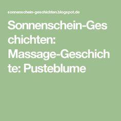 Sonnenschein-Geschichten: Massage-Geschichte: Pusteblume