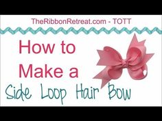 How to Make a Side Loop Hair Bow