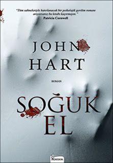 Beyda'nın Kitaplığı: John Hart - Soğuk El / Kitap Tanıtımı