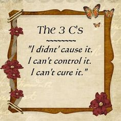 """The 3 C's of """"Al-Anon"""". This principle applies to many of life's curveballs. To help cope with living with an incurable chronic illness. Apply The 3 C's to daily life & affirmations Al Anon, Codependency Recovery, Myasthenia Gravis, Recovery Quotes, Addiction Recovery, Addiction Help, Chronic Illness, Chronic Pain, 3 Things"""