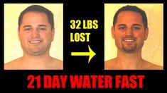 Water Fasting - Day 21 of 21 - Breaking the Fast - Pictures Before After...