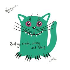 """KOT #19 from the 88 SUMMER CATS collection""""Smiling, simple, strong and sharp  """"#88summercats #art #print #kot #cat #catart #qoute #kotquote #smile #smilingcat #happycat"""