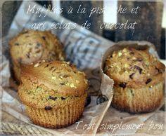 Muffins à la pistache et aux éclats de chocolat.