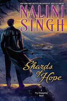 "Cover Reveal: Shards of Hope (Psy-Changeling #14) by Nalini Singh -On sale June 2nd 2015 by Berkley Hardcover -The ""smoldering heat, epic romance, and awesome action"" of Nalini Singh's New York Times bestselling series continues as two Arrows find themselves caught in a chilling conspiracy that spans all three races…"
