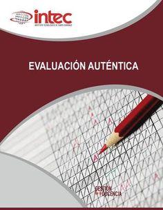 Evaluacion autentica  Bajo licencia del INTEC