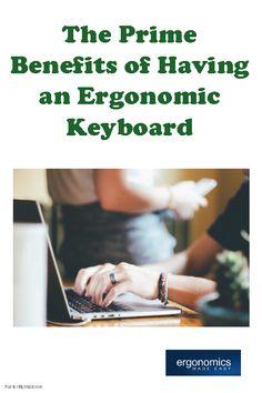 The Prime Benefits of Having an Ergonomic Keyboard - http://www.ergonomicsmadeeasy.com/store/category/ergonomic-keyboards-and-keypads/