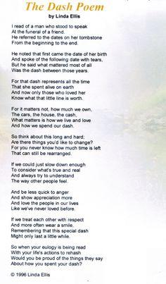 The Dash Poem_Linda Ellis.  Read at Grandma's funeral service