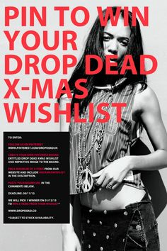 Follow the steps above to win three items from your Drop Dead Christmas Wishlist.  Deadline 30/11/13 - Worldwide entries accepted.