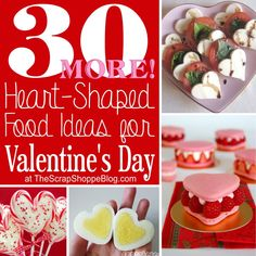 30 heart-shaped food ideas for Valentine's Day!