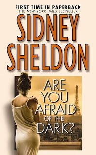 Are You Afraid of the Dark by Sidney Sheldon...brave story