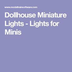Dollhouse Miniature Lights  - Lights for Minis