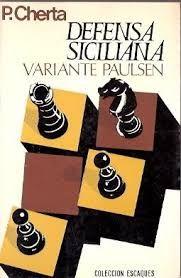 Defensa Siciliana Variante Paulsen Por P Cherta Defensa