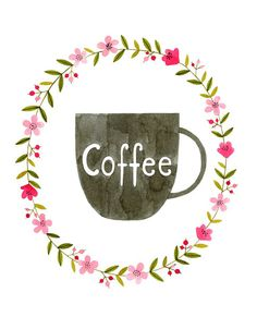 Floral Coffee Print Coffee Watercolor by morningswithcoffee