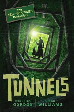 Seriously, I think this better than Harry Potter!  Love this series!  Tunnels / Roderick Gordon, Brian Williams.