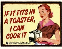 If it fits in a toaster I can cook it vintage humor fridge magnet in Collectibles, Kitchen & Home, Magnets Retro Humor, Vintage Humor, Retro Funny, Funny Vintage, Vintage Trailers, Vintage Signs, Vintage Ads, Vintage Style, Housewife Humor