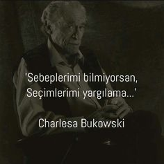 Charles Bukowski, Sad Words, Cool Words, Tumblr Sayings, Book Quotes, Life Quotes, Reiki, Meaningful Words, Travel Quotes