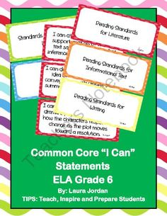Common Core I Can Statements ELA Grade 6 from TIPS on TeachersNotebook.com (33 pages)  - Common Core I Can Statements ELA Grade 6