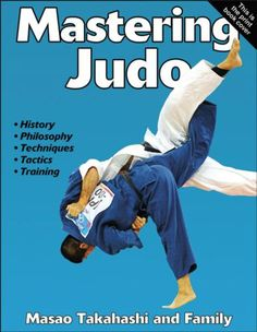 Written by the Takahashi family, with more than 200 years of experience teaching, coaching, and competing in judo throughout the world, this resource crosses both generation and national boundaries in its approach and application.