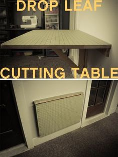DIY :: Drop Down Cutting Table - made from a IKEA wall mounted drop down table http://grosgrainfabulous.blogspot.ca/2013/03/diy-drop-down-cutting-table.html