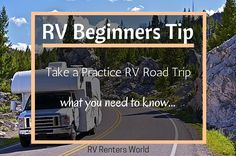 Renting an RV for the first time can be a thrilling experience however, there are some things you should do to make sure your RV road trip is a memorable one not a nightmare. If you a...