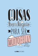 COISAS BEM LEGAIS PARA SER MUITO FELIZ - Mr. Wonderful - L&PM Pocket - A maior coleção de livros de bolso do Brasil
