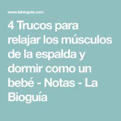 4 Trucos para relajar los músculos de la espalda y dormir como un bebé - Notas - La Bioguía
