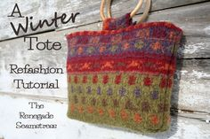 A Winter Tote From An Old Sweater  -  tutorial   /   TRS