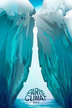 Paris Climat 2015 poster by G Z K. #COP21 #ClimateTalks