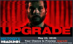 May 23, 2018: Your Chance to Preview Upgrade - https://www.historyandheadlines.com/may-23-2018-your-chance-to-preview-upgrade/
