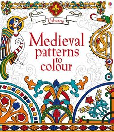 "medieval color schemes | Medieval patterns to colour"" at Usborne Children's Books"