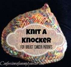 Knitted Boob Pattern : Pin by Tina Butterfield on Breast Cancer Awareness Pinterest