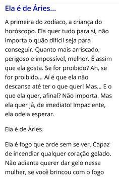 Sobre Aries, Portuguese Quotes, Sign I, Sentences, Horoscope, Zodiac Signs, Positivity, Memes, Authenticity