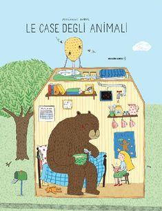 """teste fiorite. libri per bambini, spunti e appunti per adulti con l'orecchio acerbo: """"Le case degli animali"""" come non le avete mai vist..."""