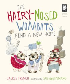 Booktopia has The Hairy-Nosed Wombats Find a New Home by Jackie French. Buy a discounted Hardcover of The Hairy-Nosed Wombats Find a New Home online from Australia's leading online bookstore. Frequent Flyer Program, Happy New Home, Library Lessons, Wombat, Reading Time, Kids Writing, Happy Animals, Children's Literature, Book Gifts
