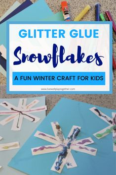 How to Make your own Glitter Glue - Food Crafts and Familyhow to make glitter glue how to make your own glitter glueGlitter Glue Snowflakes: A Fun Winter Craft - Live Well Play Together Glitter Winter Activities For Kids, Creative Activities For Kids, Winter Crafts For Kids, Easy Crafts For Kids, Toddler Crafts, Family Activities, Toddler Activities, Paper Snowflake Designs, Snowflake Craft