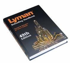 Amazon.com: Lyman 49Th Edition Reloading Handbook: Sports & Outdoors