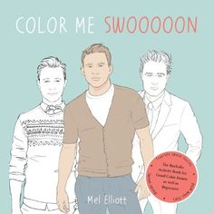 Best (coloring) book title ever:    Color Me Swoon: The Beefcake Activity Book for Good Color-Inners as well as Beginners