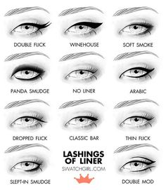 Lashings of Eye Liner - a visual glossary More Visual Glossaries (for Her): Backpacks / Bags / Bra Types / Hats / Belt knots / Coats / Collars / Darts / Dress Silhouettes / Eyeglass frames / Hangers / Harem Pants / Heels / Nail shapes / Necklaces / Necklines / Puffy Sleeves / Shoes / Shorts / Silhouettes / Skirts / Tartans / Vintage Hats / Waistlines / Wool