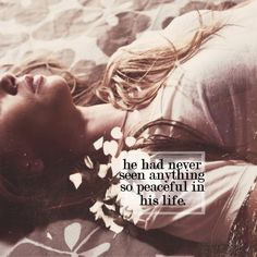 """""""He thought, suddenly, of Clary- Clary as he had last seen her, asleep, with her hair spread across the pillow and her cheek on her hand. He had thought then that he had never seen anything so peaceful in his life, but of course she had only been sleeping, like anyone else might sleep. It hadn't been her peace that suprised him, but his own. The peace he felt at being with her was like nothing he had ever known before."""" ― Jace Herondale, City of Glass"""